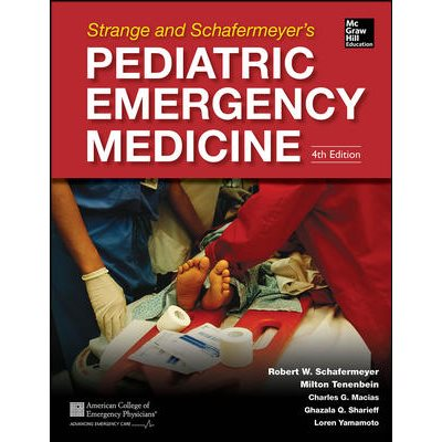 Strange and Schafermeyer's Pediatric Emergency Medicine, Fourth Edition (AMAZON)