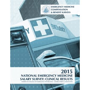 2015 National Emergency Medicine Salary Survey: Clinical Results