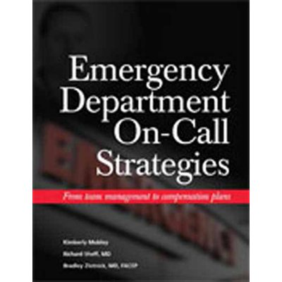 Emergency Department On-Call Strategies: From Team Management to Compensation Plans (AMAZON)