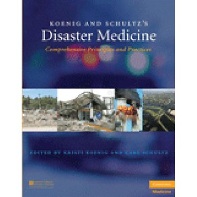 Koenig and Schultz's Disaster Medicine: Comprehensive Principles and Practices (AMAZON)
