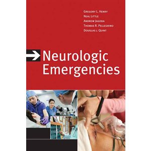 Neurologic Emergencies, 3rd Ed.