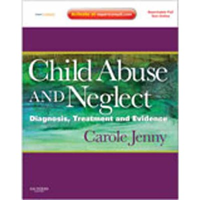 Child Abuse and Neglect: Expert Consult Online and Print (AMAZON