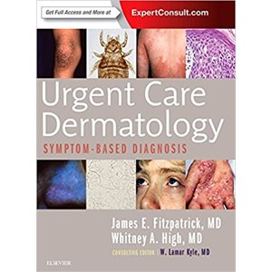 Urgent Care Dermatology: Symptom-Based Diagnosis (AMAZON)