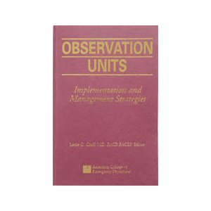 Observation Units: Implementation and Management Strategies
