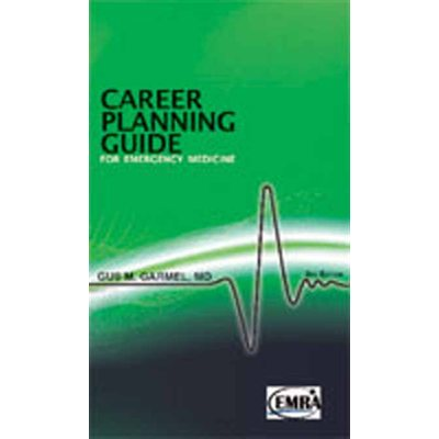 Career Planning Guide for Emergency Medicine, 2nd Edition