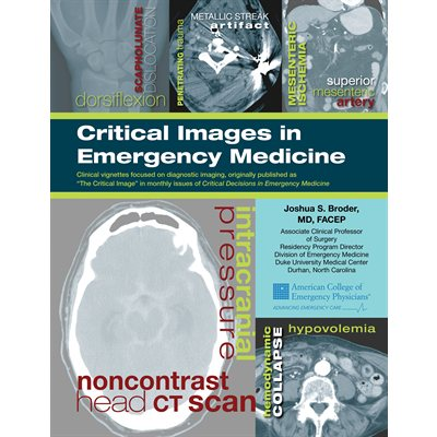 Critical Images in Emergency Medicine, Print Edition