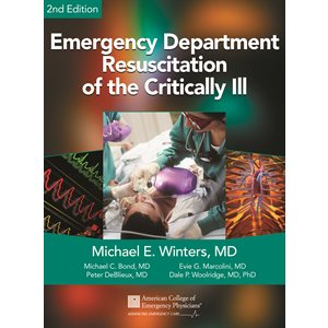 Emergency Department Resuscitation of the Critically Ill, 2nd Ed.