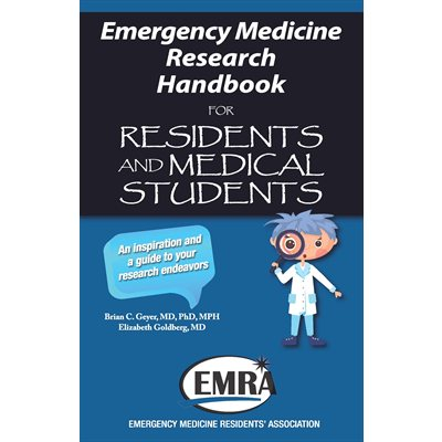 Emergency Medicine Research Handbook for Residents and Medical Students