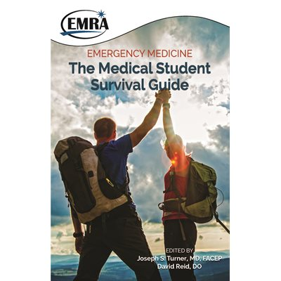 Emergency Medicine: The Medical Student Survival Guide, 3E