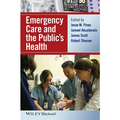 Emergency Care and the Publics Health