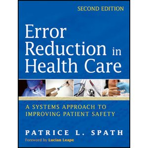 Error Reduction in Health Care