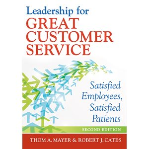 Leadership for Great Customer Service, 2nd Ed