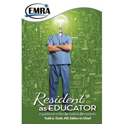 EMRA Resident as Educator