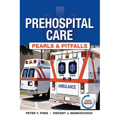 Prehospital Care—Pearls and Pitfalls (AMAZON)