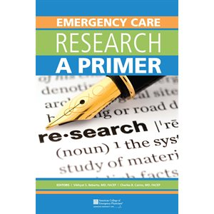 Emergency Care Research: A Primer