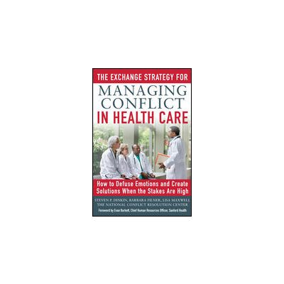The Exchange Strategy for Managing Conflict in Health Care (AMAZON)
