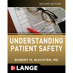 Understanding Patient Safety Second Ed.