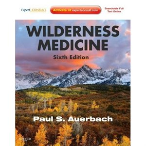 Wilderness Medicine, 6th Ed. (AMAZON)