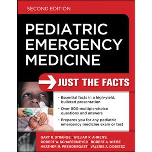 Pediatric Emergency Medicine: Just the Facts, 2nd Ed. (AMAZON)
